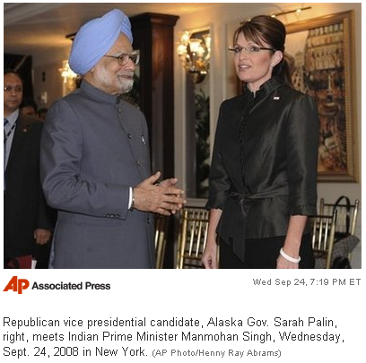 Republican vice presidential candidate, Alaska Gov. Sarah Palin, right, meets Indian Prime Minister Manmohan Singh, Wednesday, Sept. 24, 2008 in New York.  (AP Photo/Henny Ray Abrams)